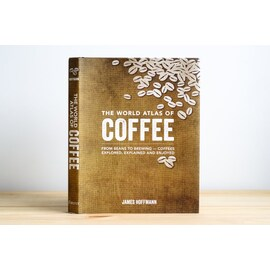 Световен атлас за кафето The World Atlas of Coffee: From Beans to Brewing